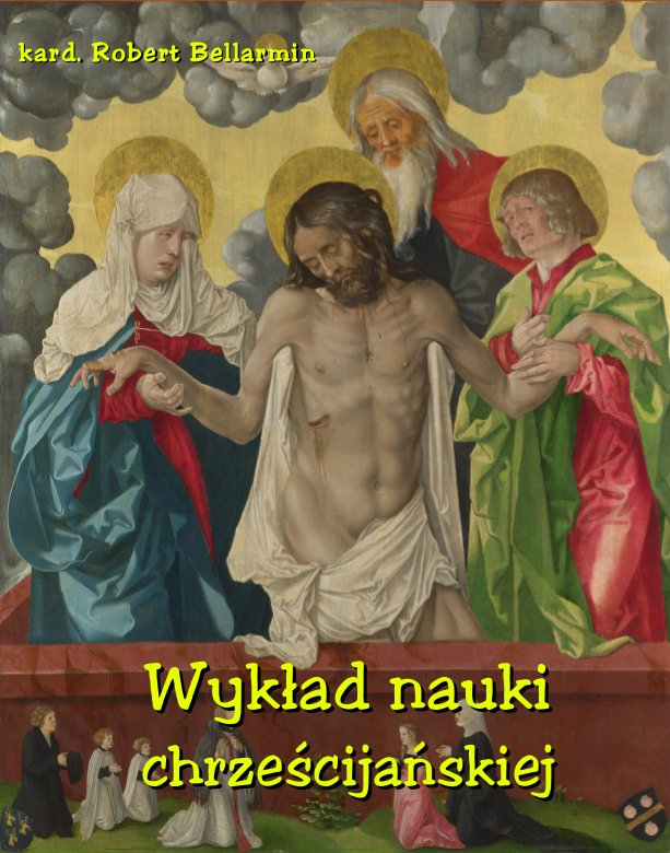 Wykład nauki chrześcijańskiej ułożony z rozkazu Klemensa VIII Papieża - Ebook (Książka EPUB) do pobrania w formacie EPUB