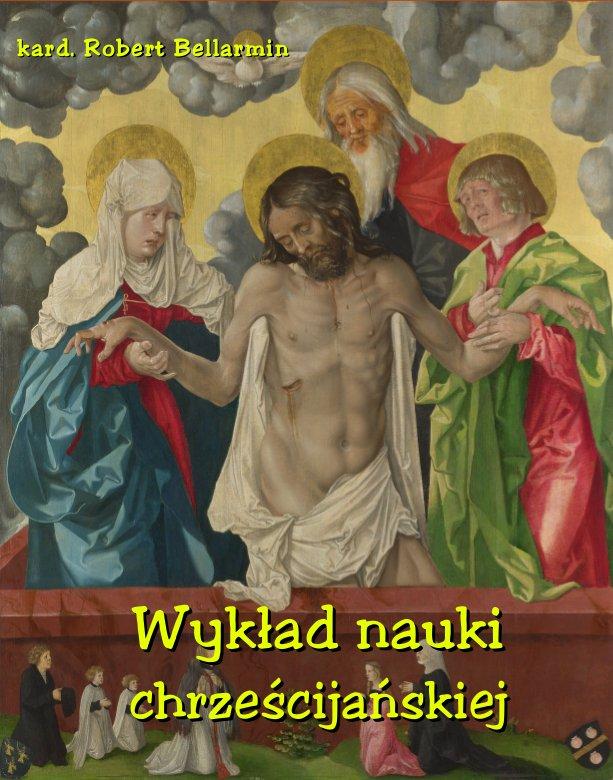 Wykład nauki chrześcijańskiej ułożony z rozkazu Klemensa VIII Papieża - Ebook (Książka na Kindle) do pobrania w formacie MOBI