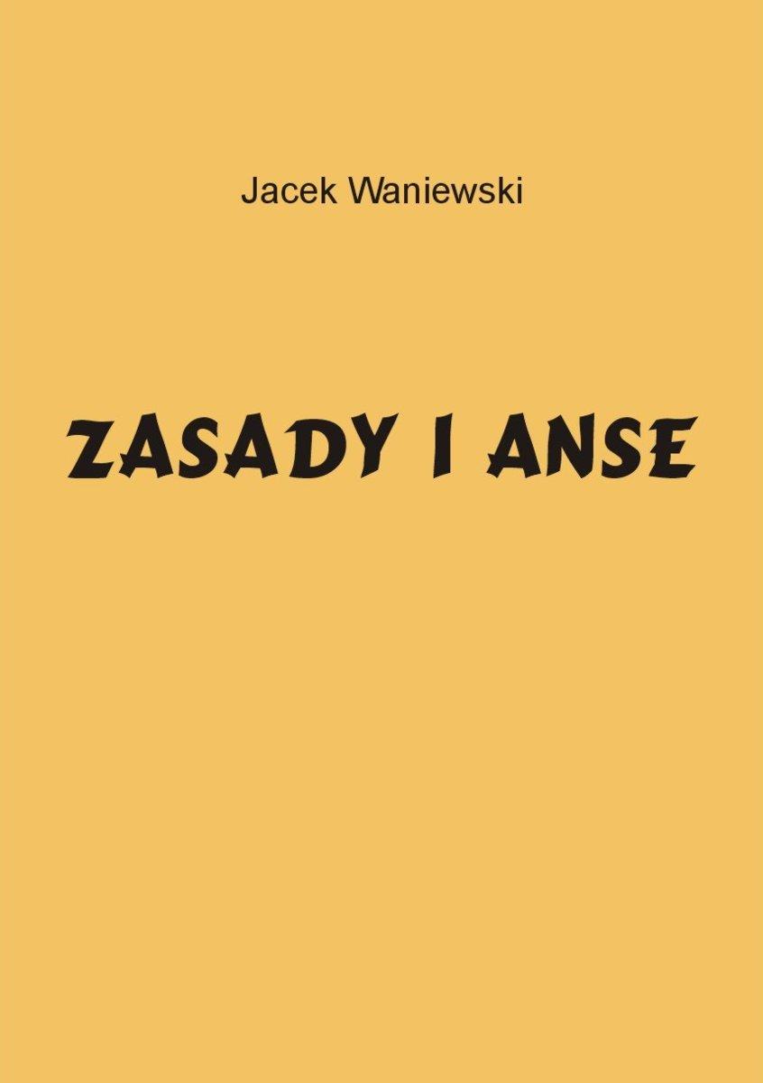 Zasady i Anse - Ebook (Książka PDF) do pobrania w formacie PDF