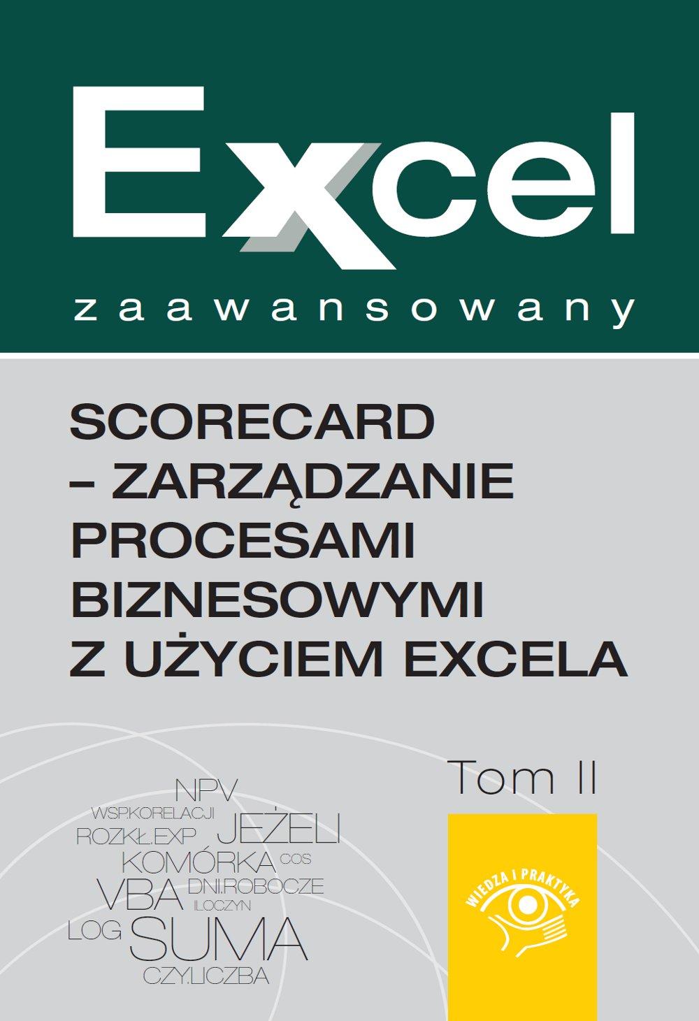Excel zaawansowany  - ScoreCard - zarządzanie procesami biznesowymi z użyciem Excela - Ebook (Książka PDF) do pobrania w formacie PDF
