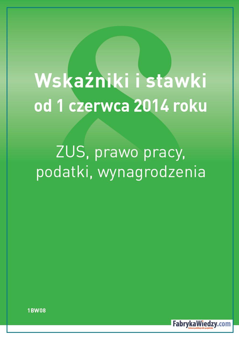 Wskaźniki i stawki od 1 czerwca 2014 roku - Ebook (Książka PDF) do pobrania w formacie PDF