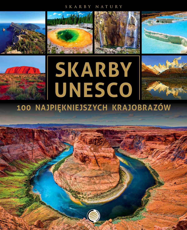 Skarby UNESCO. 100 najpiękniejszych krajobrazów - Ebook (Książka PDF) do pobrania w formacie PDF