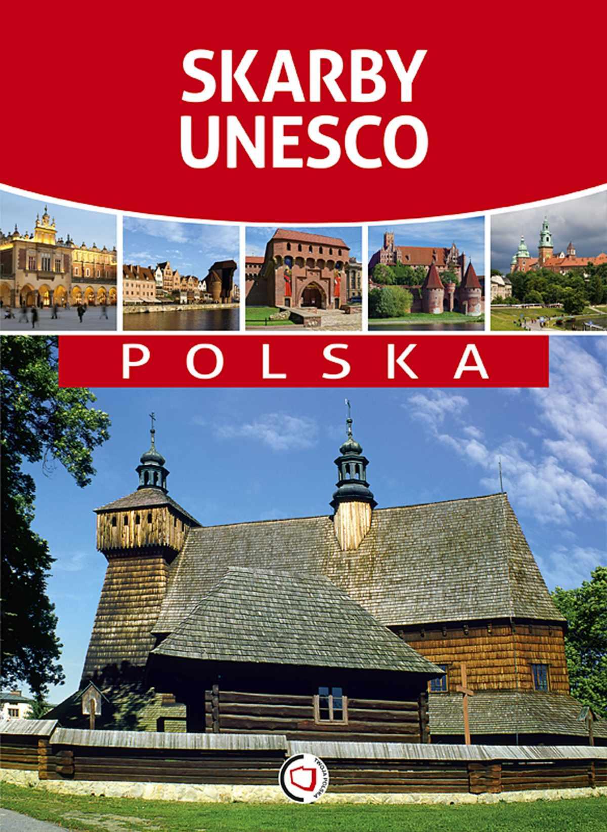 Skarby UNESCO - Polska - Ebook (Książka PDF) do pobrania w formacie PDF