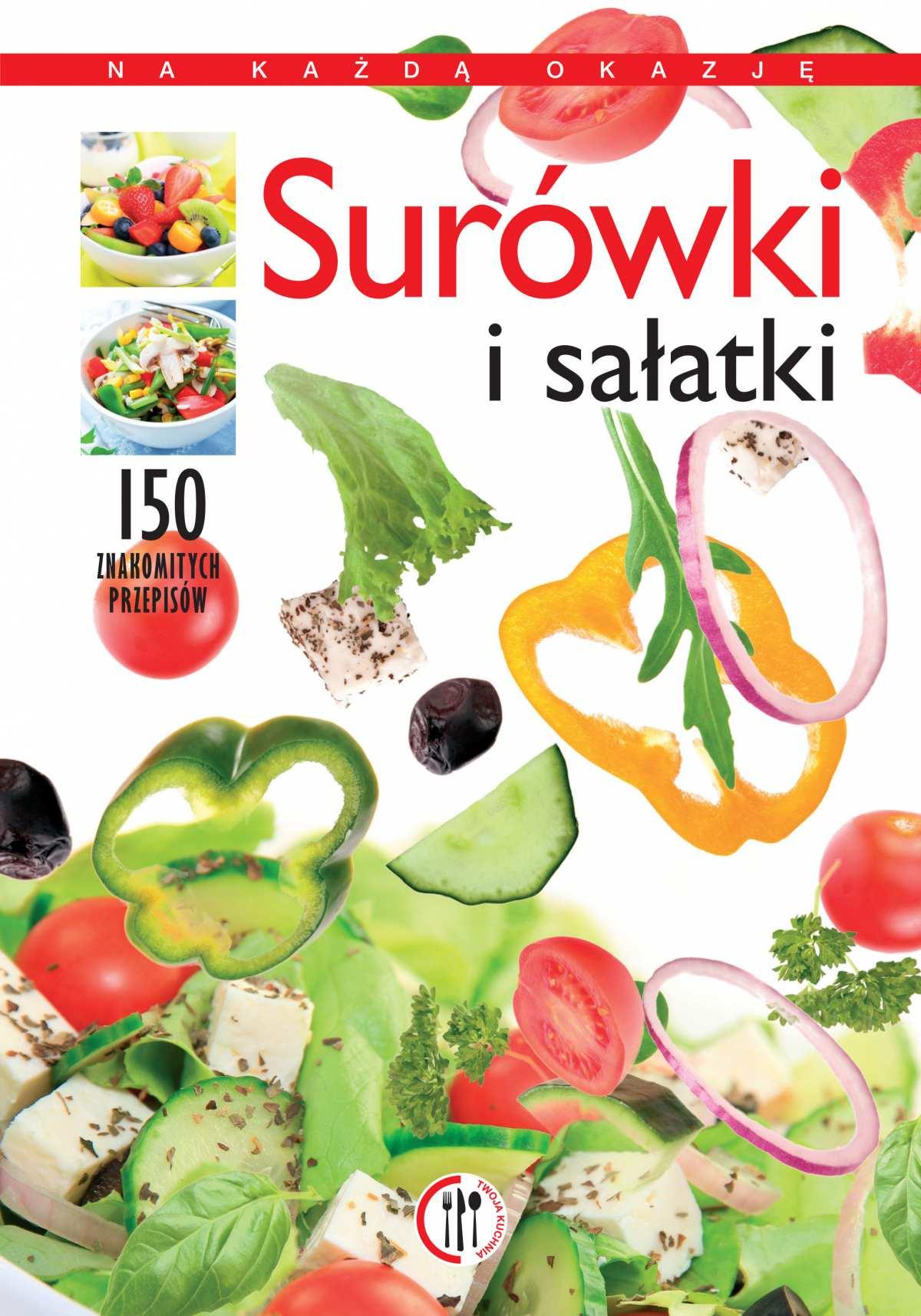 Surówki i sałatki - Ebook (Książka PDF) do pobrania w formacie PDF