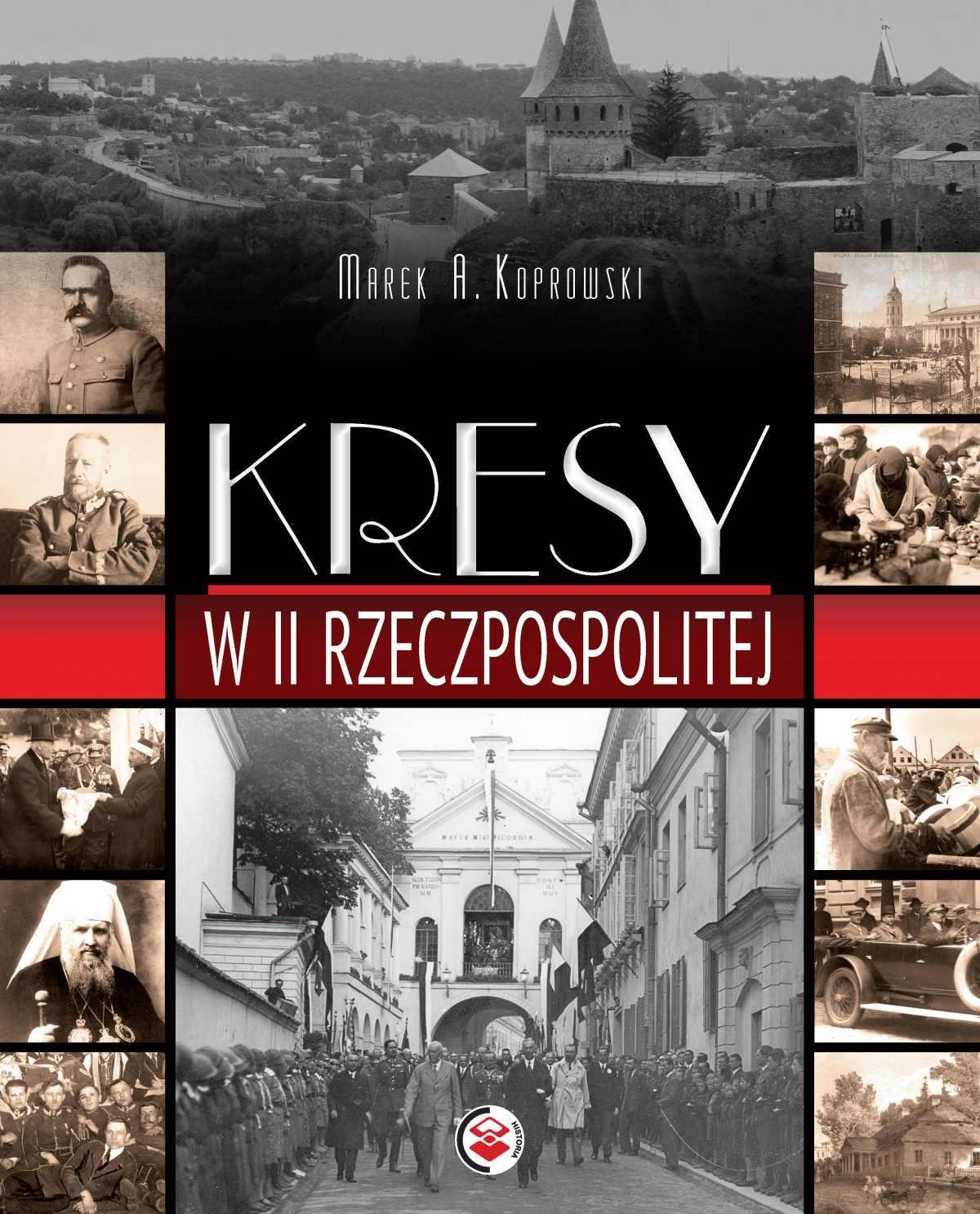 Kresy w II Rzeczpospolitej - Ebook (Książka PDF) do pobrania w formacie PDF