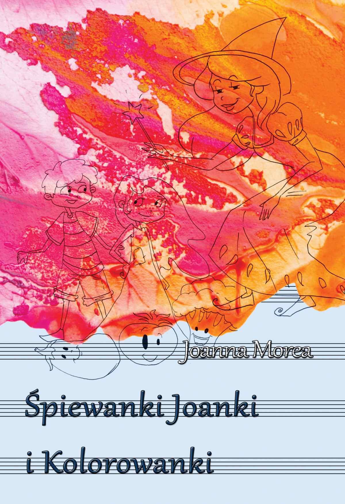 Śpiewanki Joanki i kolorowanki - Ebook (Książka PDF) do pobrania w formacie PDF