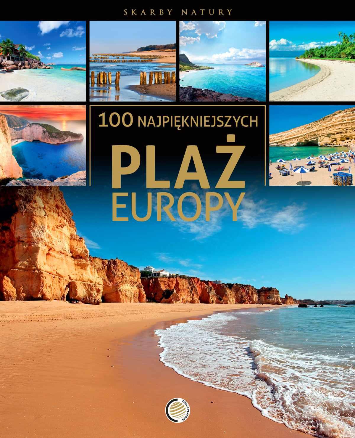 100 najpiękniejszych plaż Europy - Ebook (Książka PDF) do pobrania w formacie PDF