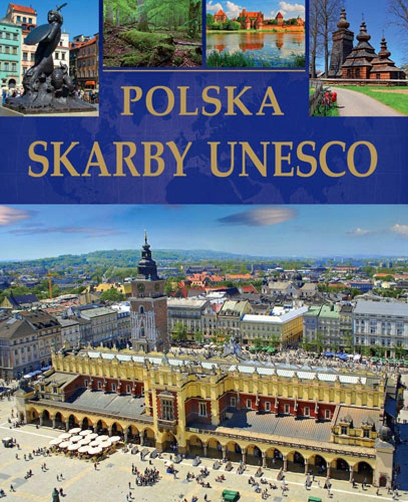 Polska. Skarby UNESCO - Ebook (Książka PDF) do pobrania w formacie PDF