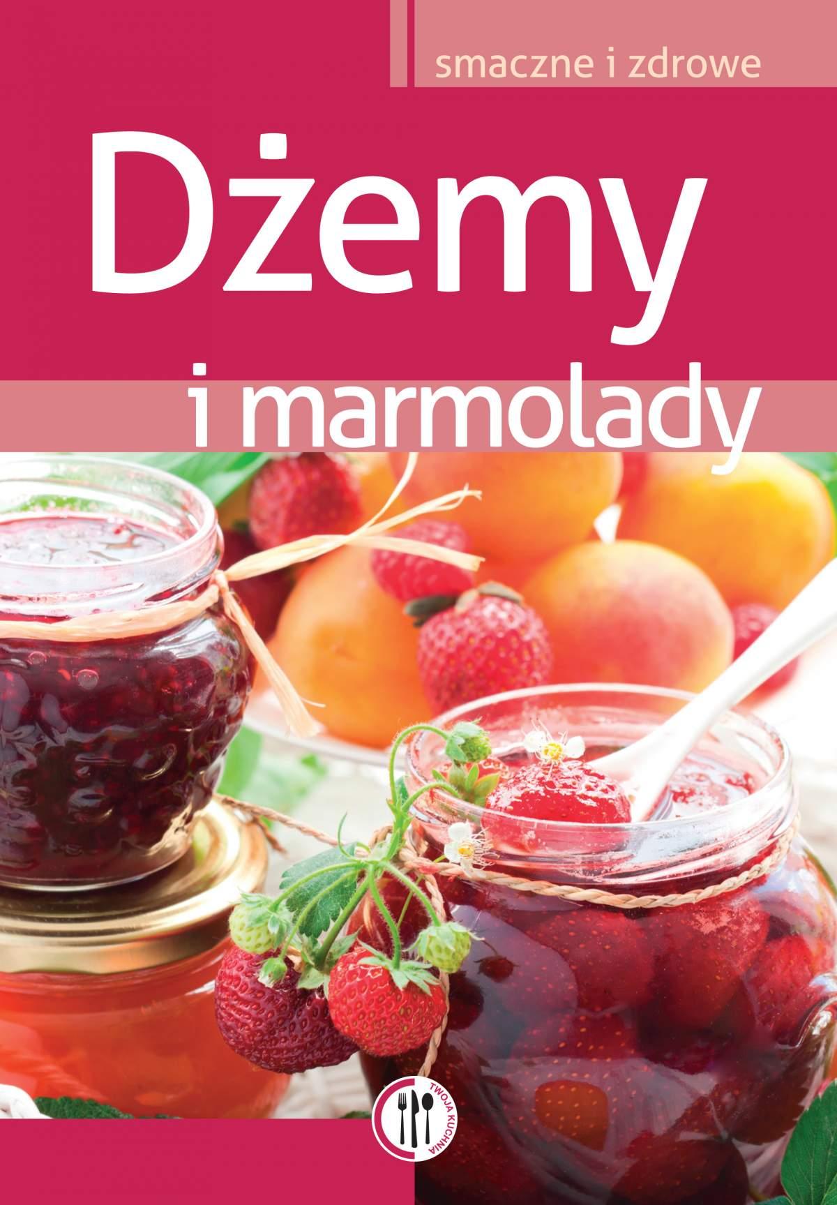 Dżemy i marmolady - Ebook (Książka PDF) do pobrania w formacie PDF