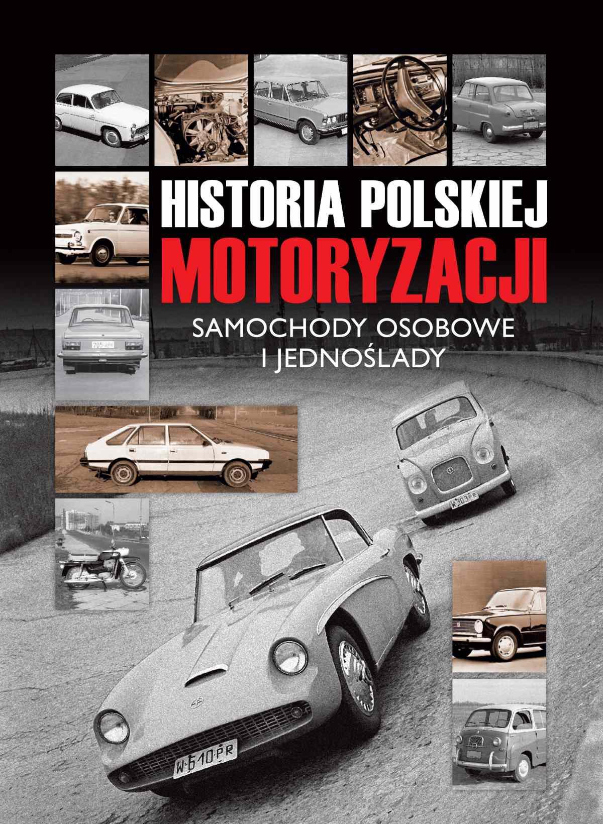 Historia polskiej motoryzacji - Ebook (Książka PDF) do pobrania w formacie PDF