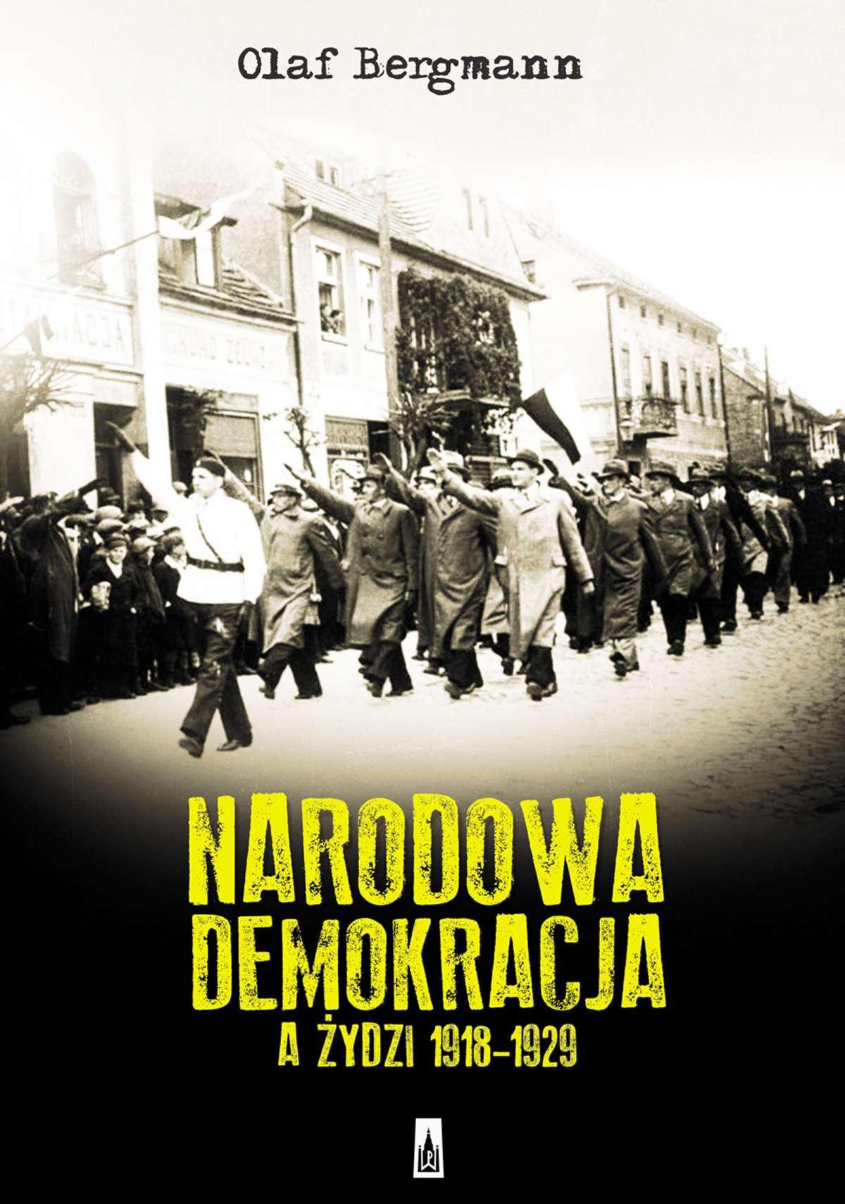 Narodowa Demokracja a Żydzi 1918-1929 - Ebook (Książka EPUB) do pobrania w formacie EPUB