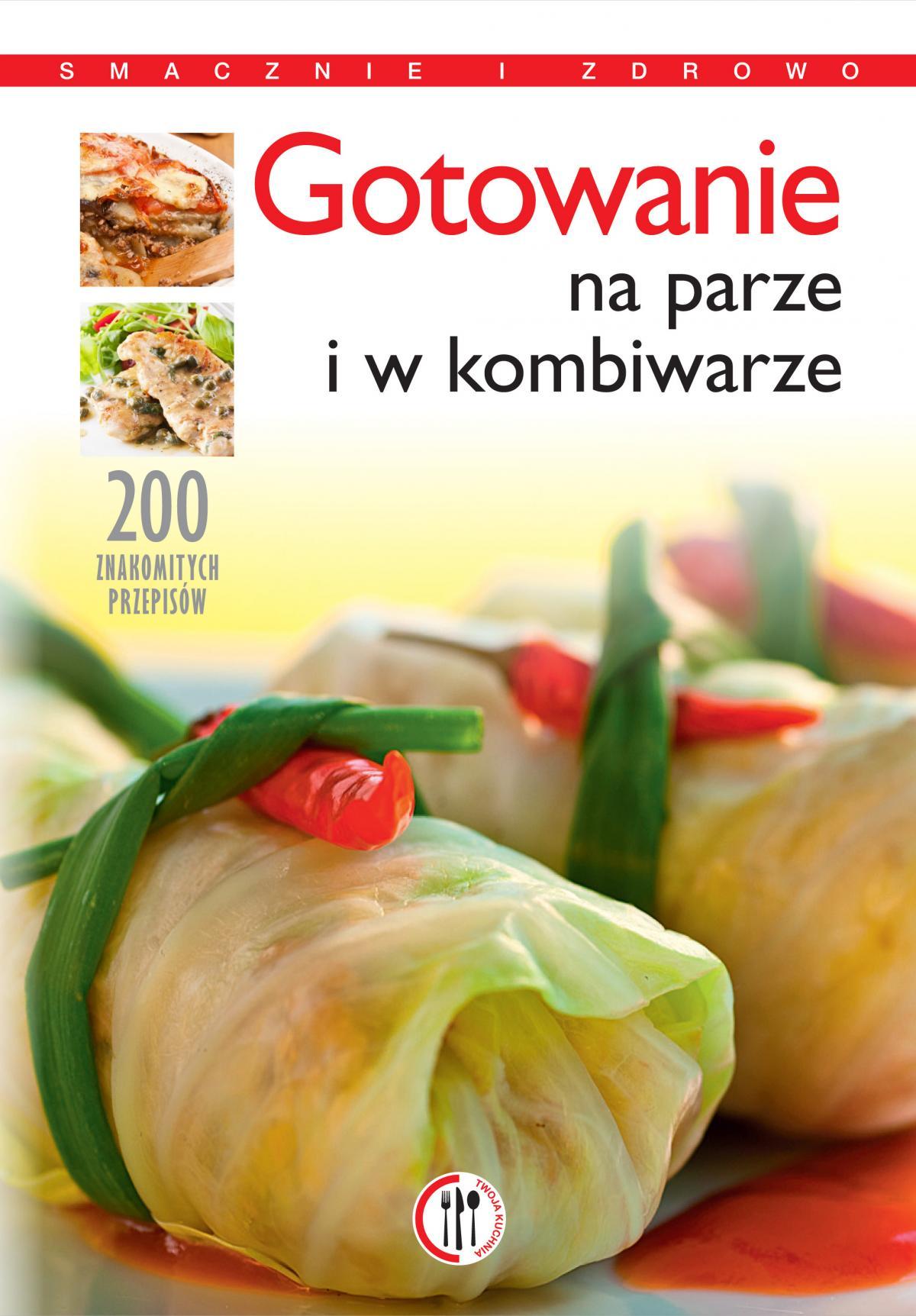 Gotowanie na parze i w kombiwarze - Ebook (Książka PDF) do pobrania w formacie PDF