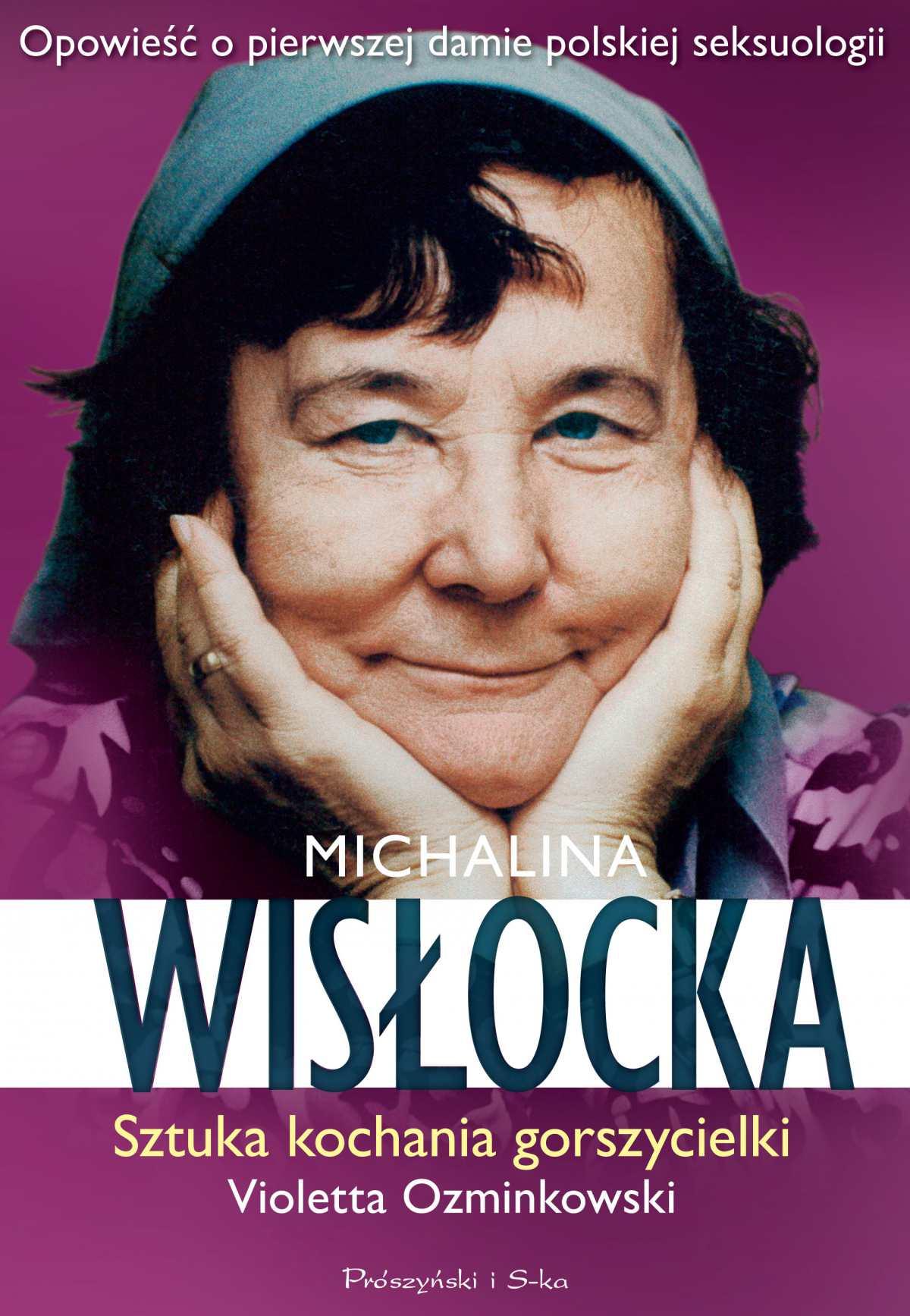 Michalina Wisłocka. Sztuka kochania gorszycielki - Ebook (Książka na Kindle) do pobrania w formacie MOBI
