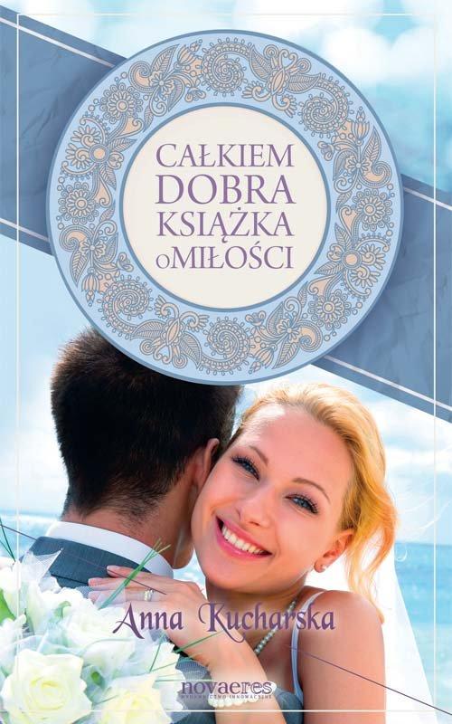Całkiem dobra książka o miłości - Ebook (Książka na Kindle) do pobrania w formacie MOBI
