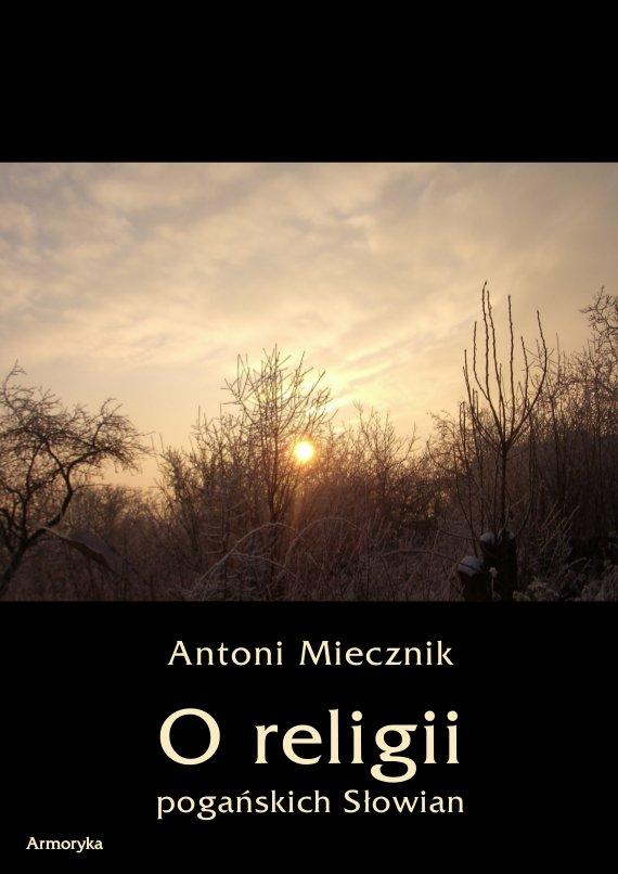 O religii pogańskich Słowian - Ebook (Książka PDF) do pobrania w formacie PDF