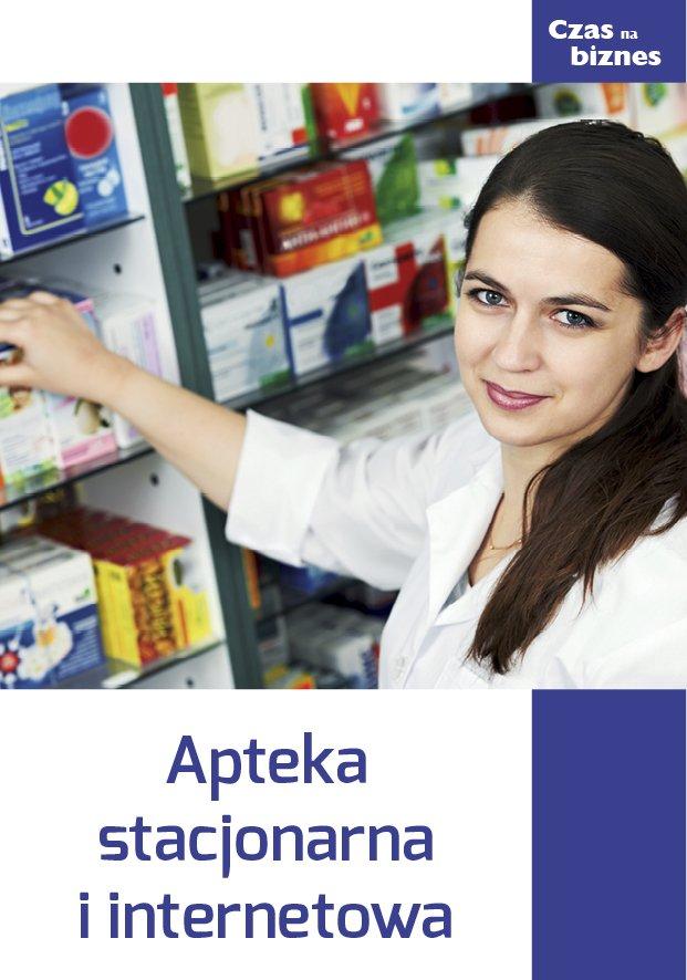 Apteka stacjonarna i internetowa - Ebook (Książka EPUB) do pobrania w formacie EPUB