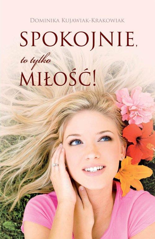 Spokojnie, to tylko miłość! - Ebook (Książka na Kindle) do pobrania w formacie MOBI