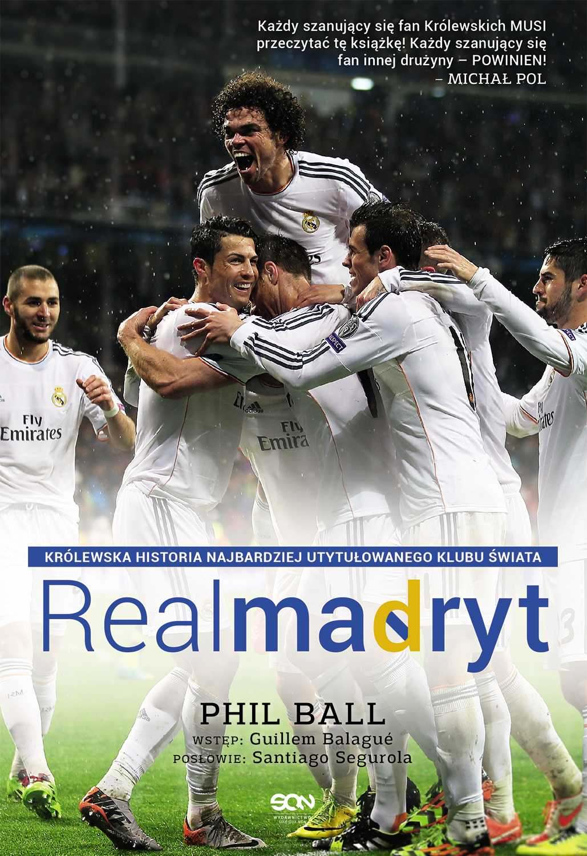 Real Madryt. Królewska historia najbardziej utytułowanego klubu świata - Ebook (Książka EPUB) do pobrania w formacie EPUB