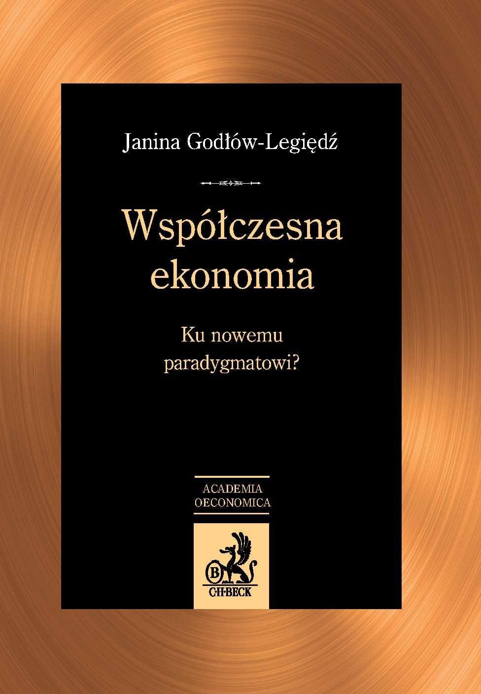 Współczesna ekonomia. Ku nowemu paradygmatowi? - Ebook (Książka PDF) do pobrania w formacie PDF