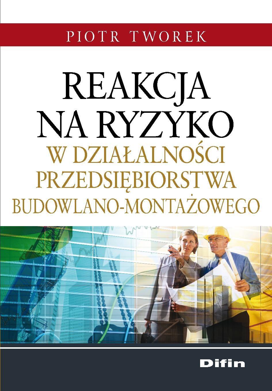 Reakcja na ryzyko w działalności przedsiębiorstwa budowlano-montażowego - Ebook (Książka PDF) do pobrania w formacie PDF