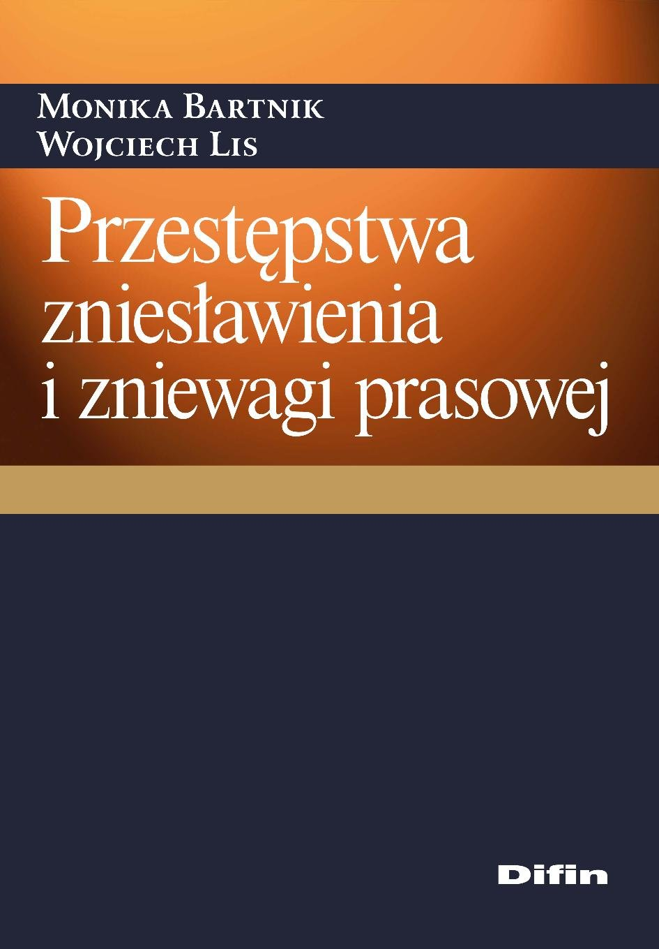 Przestępstwa zniesławienia i zniewagi prasowej - Ebook (Książka PDF) do pobrania w formacie PDF
