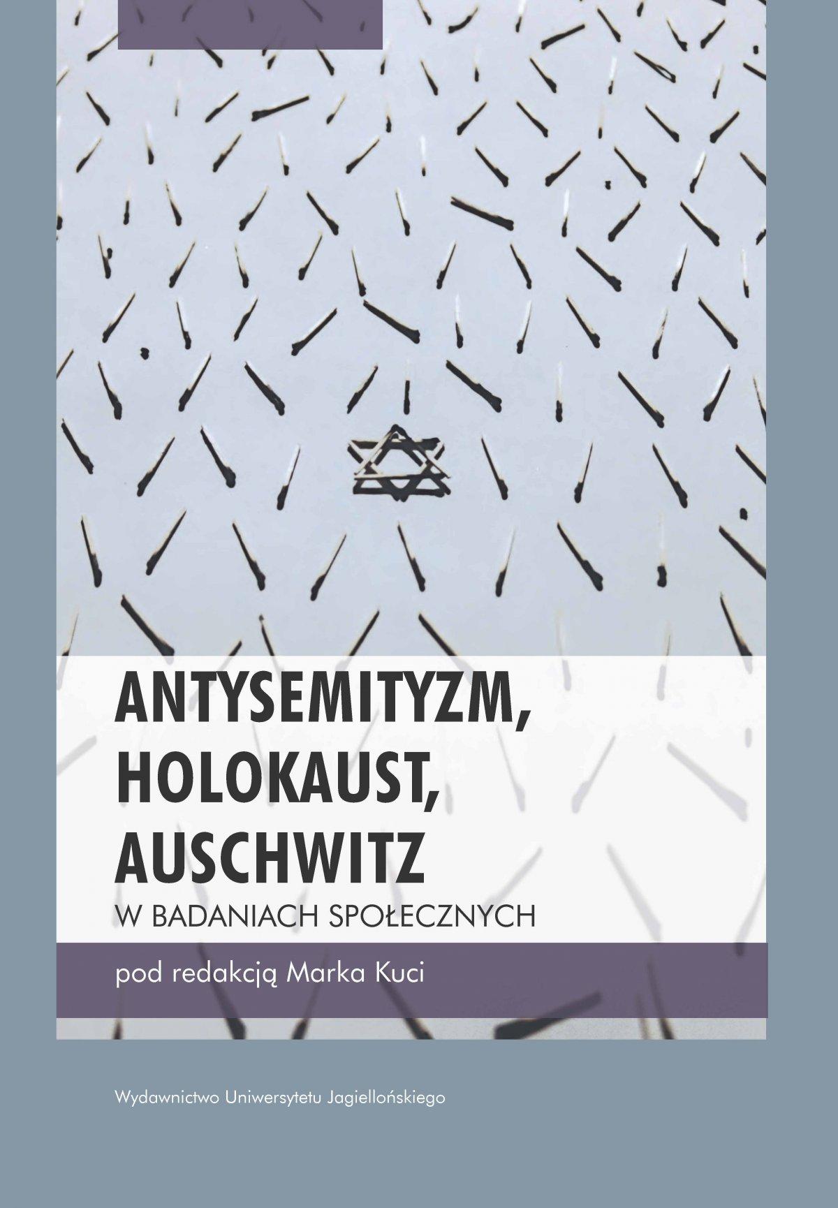 Antysemityzm, Holokaust, Auschwitz w badaniach społecznych - Ebook (Książka PDF) do pobrania w formacie PDF