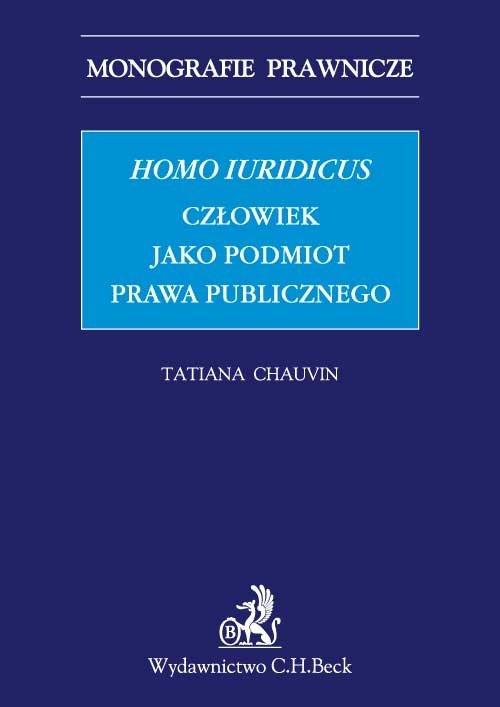 Homo iuridicus. Człowiek jako podmiot prawa publicznego - Ebook (Książka PDF) do pobrania w formacie PDF