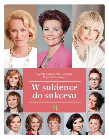 W sukience do sukcesu - Ebook (Książka na Kindle) do pobrania w formacie MOBI