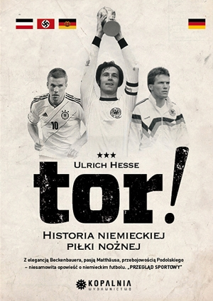 Tor! Historia niemieckiej piłki nożnej - Ebook (Książka na Kindle) do pobrania w formacie MOBI