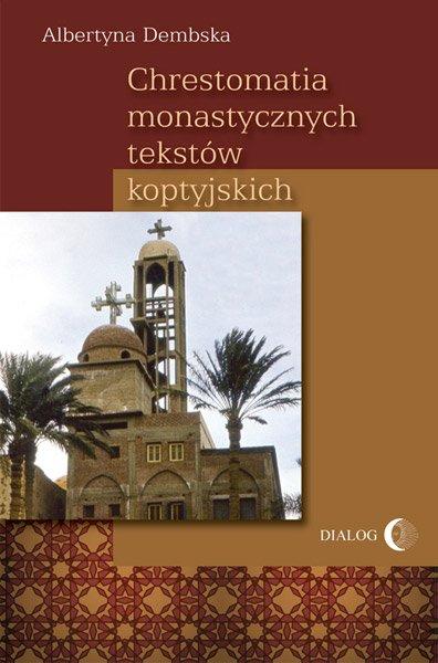 Chrestomatia monastycznych tekstów koptyjskich - Ebook (Książka EPUB) do pobrania w formacie EPUB
