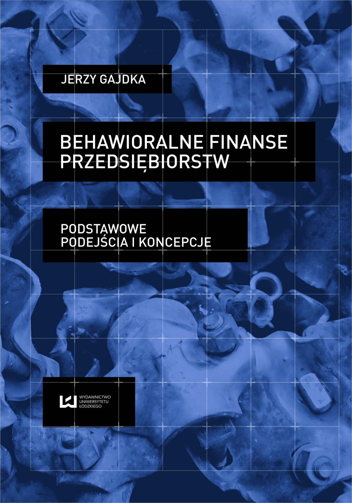 Behawioralne finanse przedsiębiorstw. Podstawowe podejścia i koncepcje - Ebook (Książka PDF) do pobrania w formacie PDF