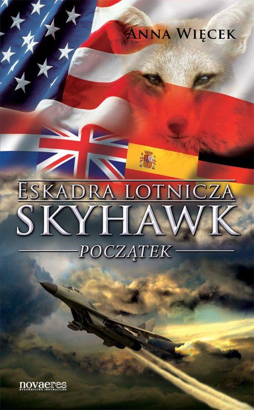 Eskadra lotnicza Skyhawk - Początek - Ebook (Książka na Kindle) do pobrania w formacie MOBI