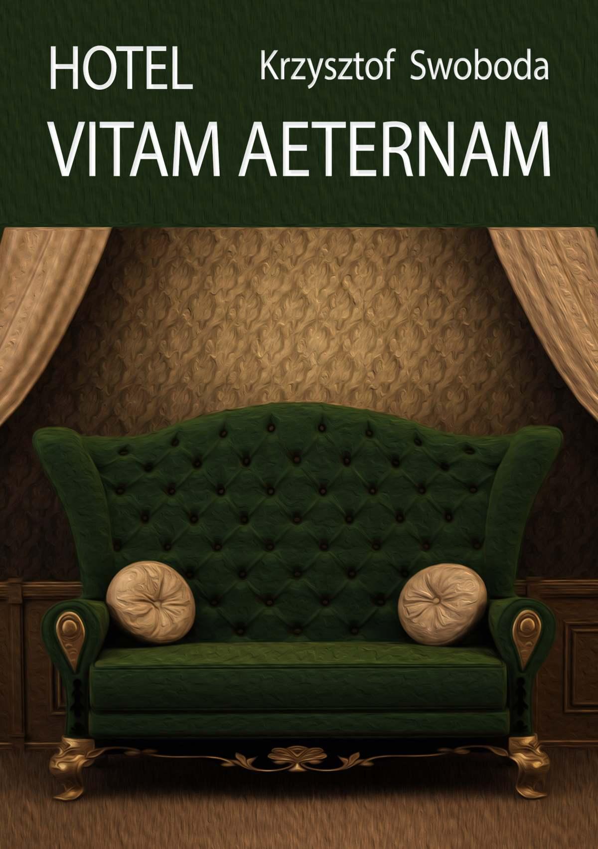 Hotel Vitam Aeternam - Ebook (Książka EPUB) do pobrania w formacie EPUB