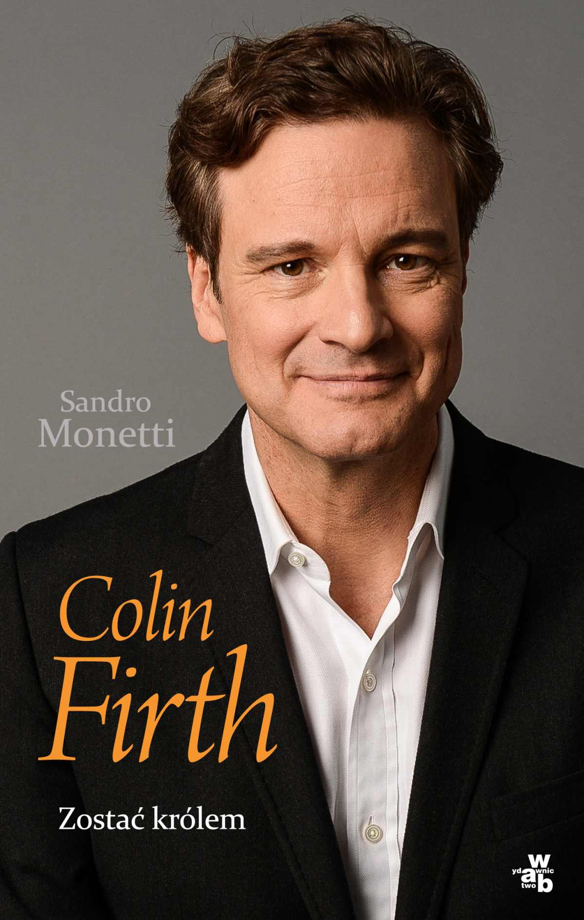 Colin Firth. Zostać królem - Ebook (Książka EPUB) do pobrania w formacie EPUB