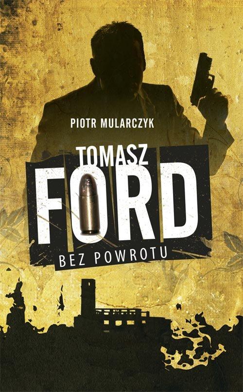 Tomasz Ford. Bez powrotu - Ebook (Książka EPUB) do pobrania w formacie EPUB
