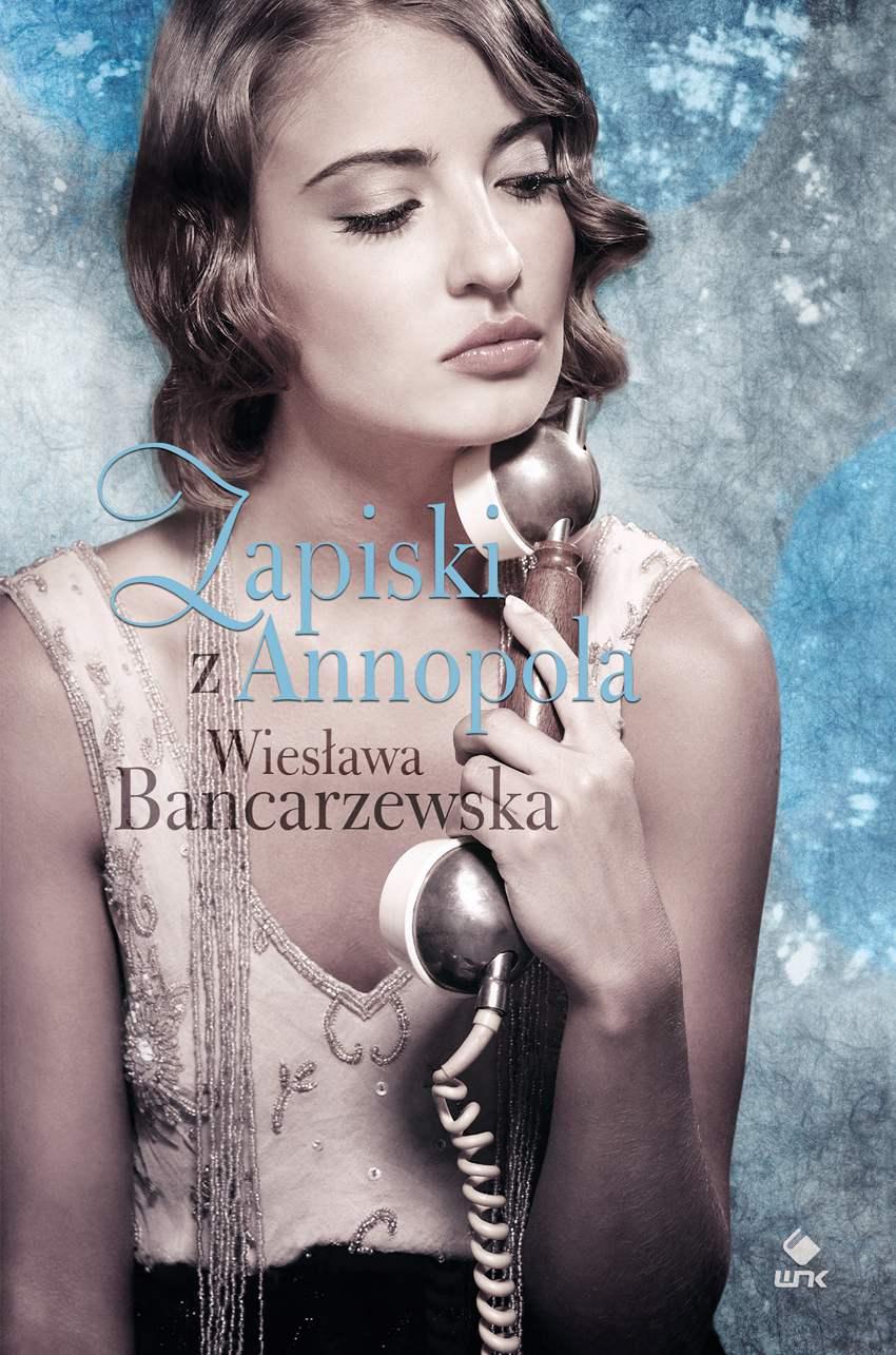 Zapiski z Annopola - Ebook (Książka EPUB) do pobrania w formacie EPUB
