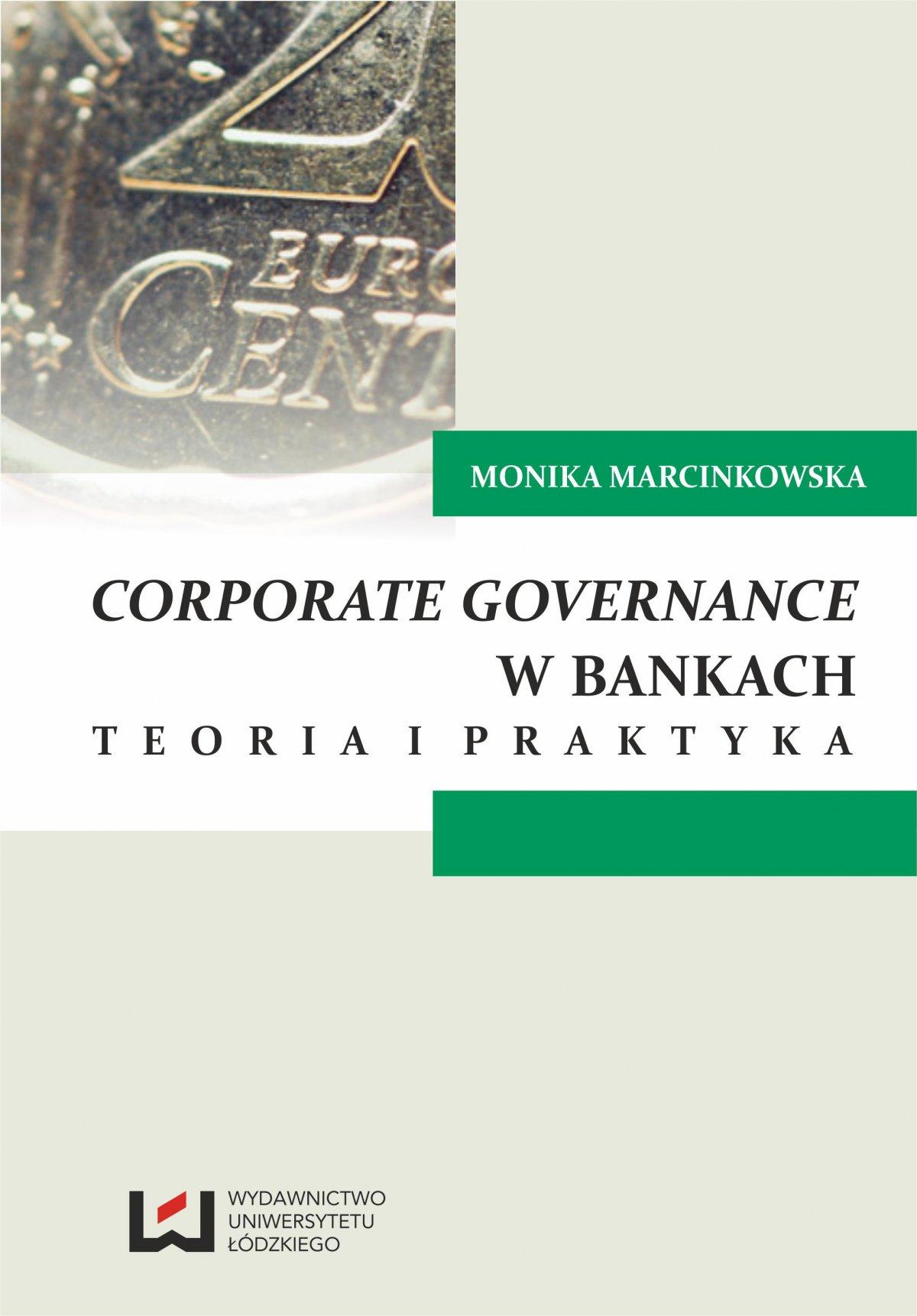 Corporate governance w bankach. Teoria i praktyka - Ebook (Książka PDF) do pobrania w formacie PDF