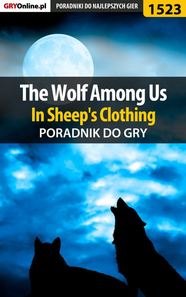 The Wolf Among Us - In Sheep's Clothing - poradnik do gry - Ebook (Książka PDF) do pobrania w formacie PDF