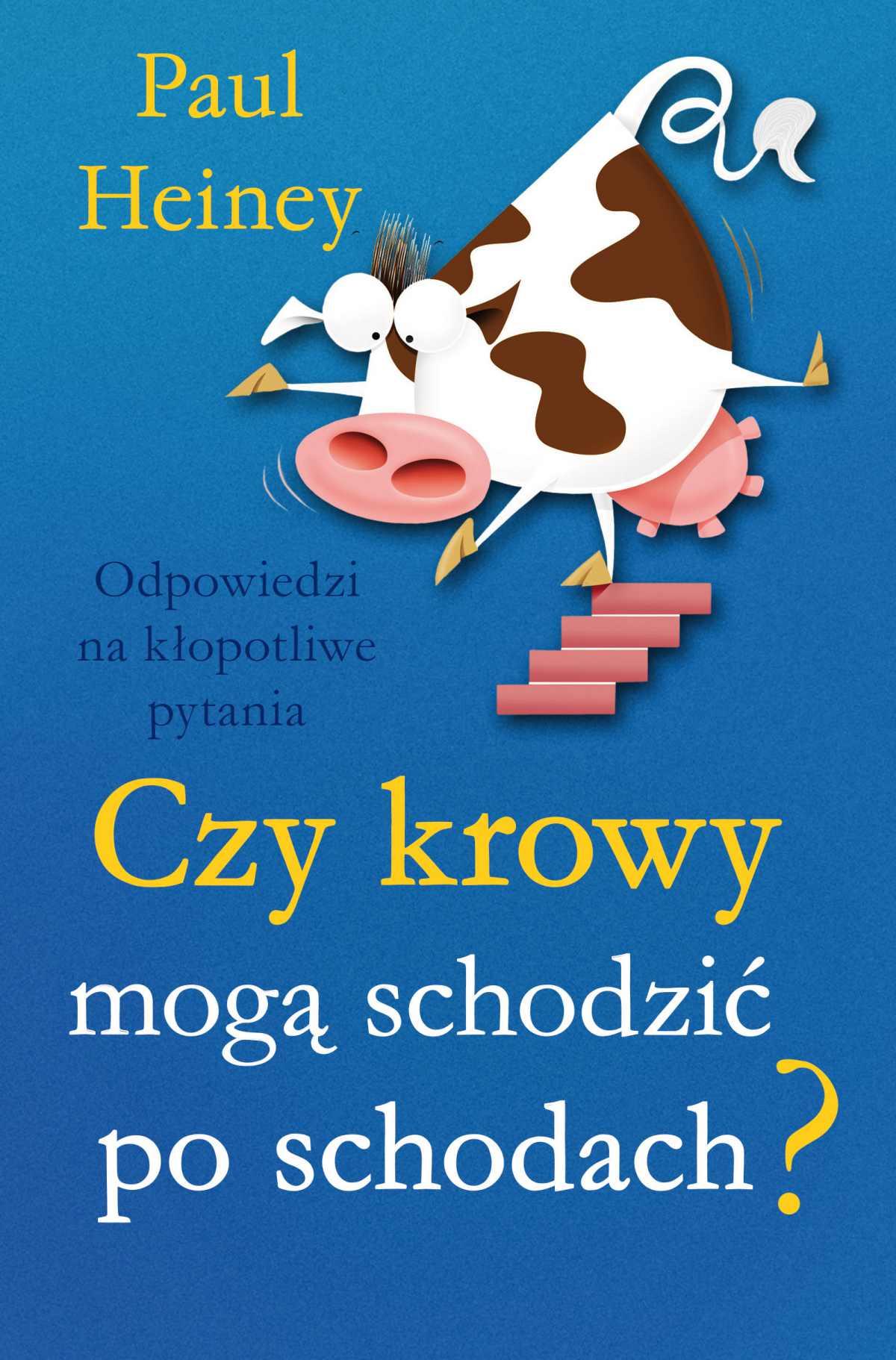 Czy krowy mogą schodzić po schodach? - Ebook (Książka na Kindle) do pobrania w formacie MOBI