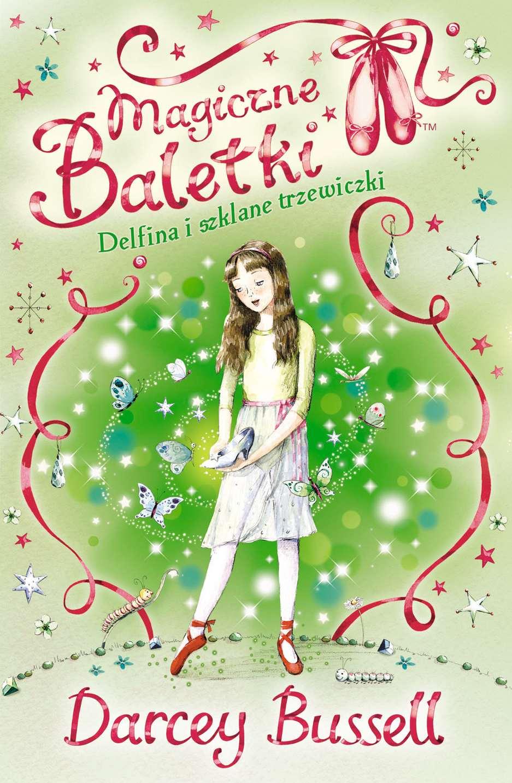 Magiczne baletki. Delfina i szklane trzewiczki - Ebook (Książka EPUB) do pobrania w formacie EPUB