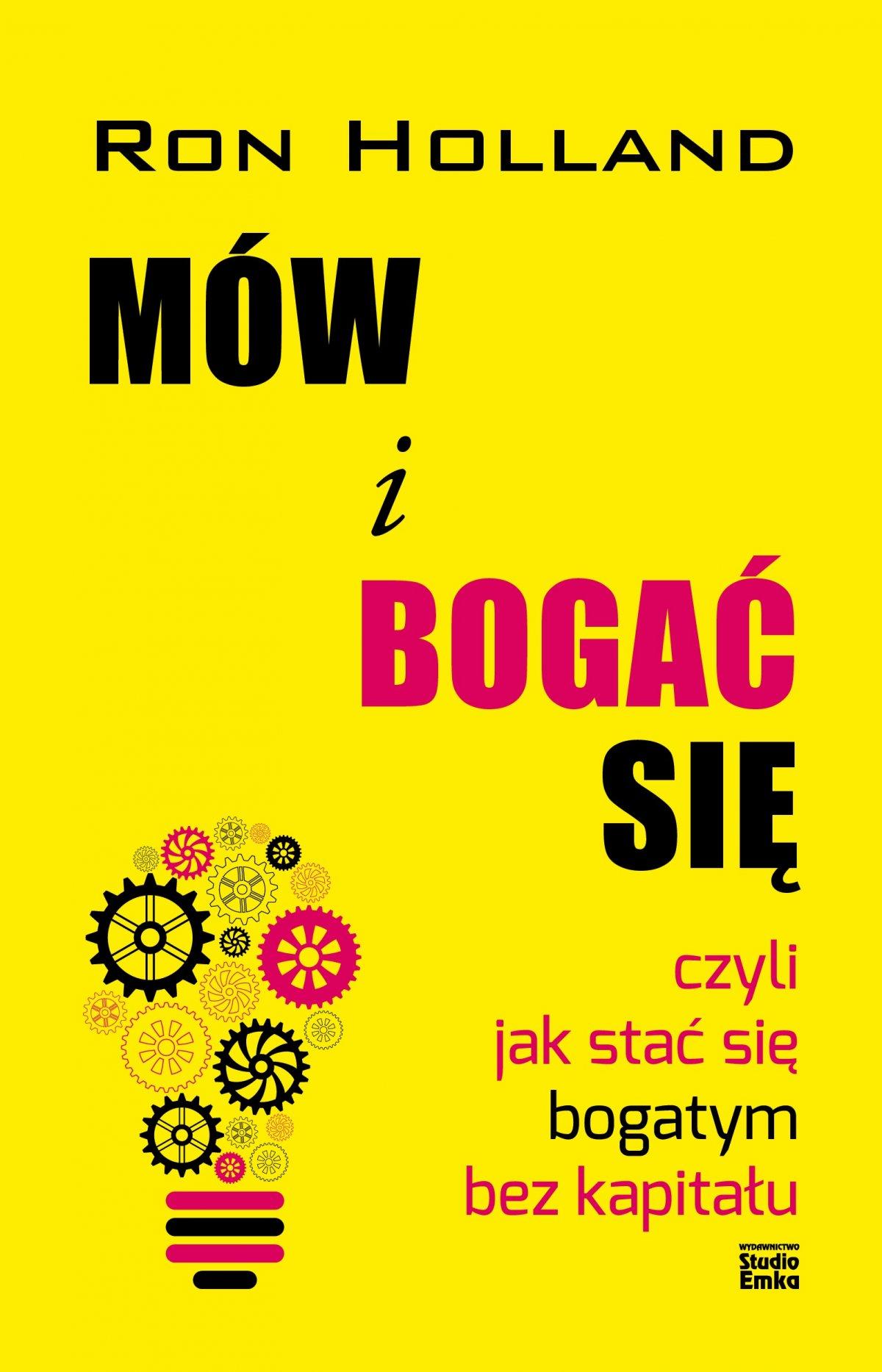 Mów i bogać się czyli jak stać się bogatym bez kapitału - Ebook (Książka na Kindle) do pobrania w formacie MOBI
