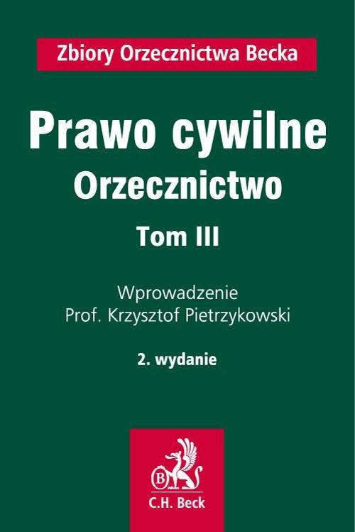 Prawo cywilne. Orzecznictwo. Tom III - Ebook (Książka PDF) do pobrania w formacie PDF