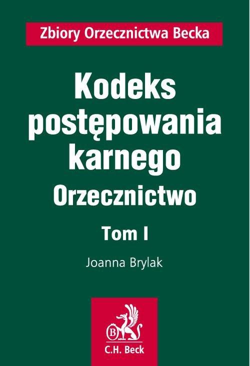 Kodeks postępowania karnego. Orzecznictwo. Tom I - Ebook (Książka PDF) do pobrania w formacie PDF