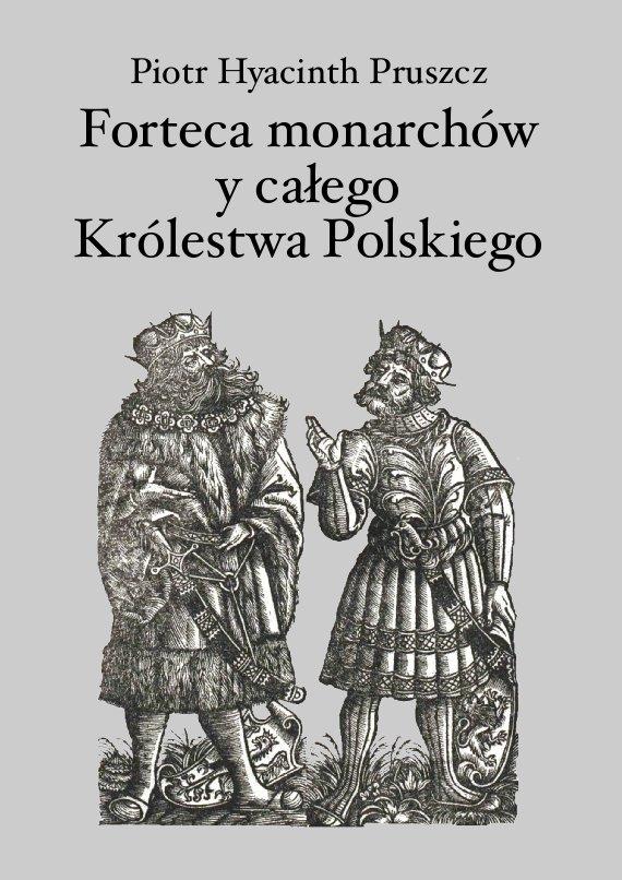Forteca monarchów i całego Królestwa Polskiego duchowna... - Ebook (Książka PDF) do pobrania w formacie PDF