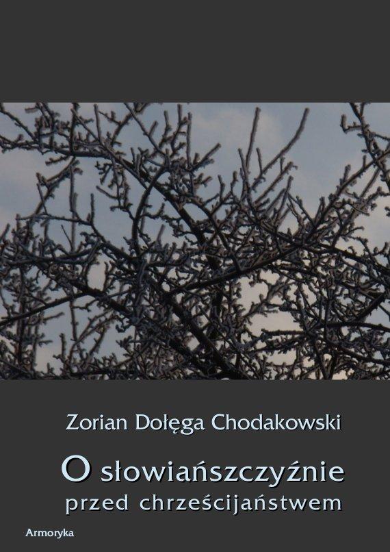 O Słowiańszczyźnie przed chrześcijaństwem - Ebook (Książka PDF) do pobrania w formacie PDF