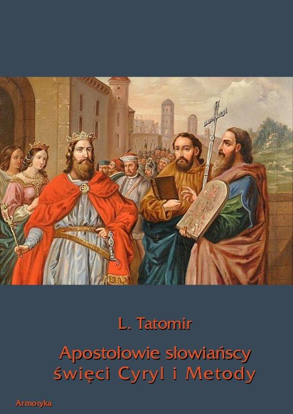 Apostołowie słowiańscy święci Cyryl i Metody - Ebook (Książka PDF) do pobrania w formacie PDF