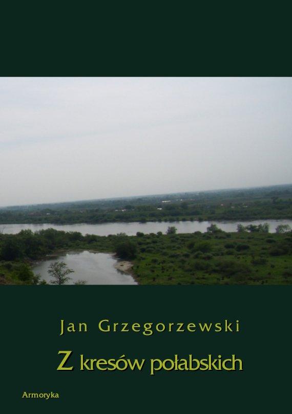 Z kresów połabskich - Ebook (Książka PDF) do pobrania w formacie PDF