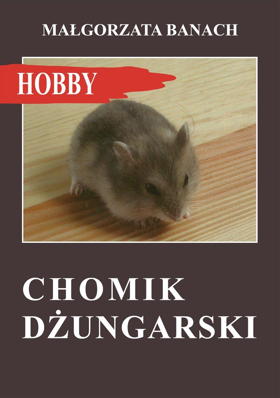 Chomik dżungarski - Ebook (Książka na Kindle) do pobrania w formacie MOBI