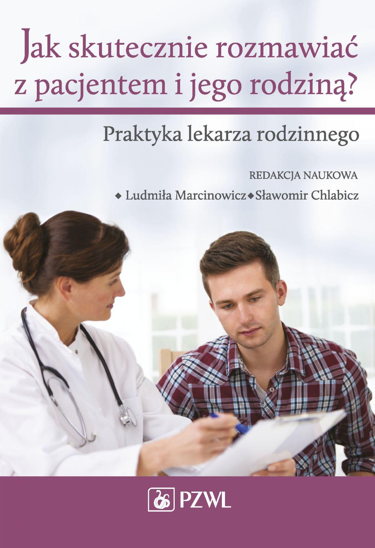 Jak skutecznie rozmawiać z pacjentem i jego rodziną? - Ebook (Książka EPUB) do pobrania w formacie EPUB
