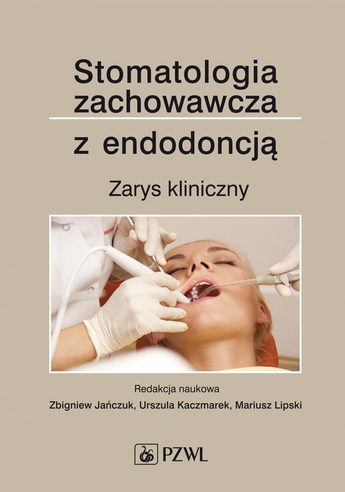 Stomatologia zachowawcza z endodoncją. Zarys kliniczny - Ebook (Książka EPUB) do pobrania w formacie EPUB